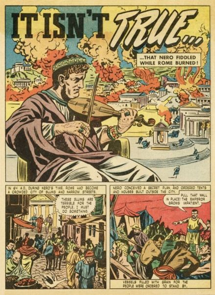 "Glankoff, Sam (1894-1982) ""IT ISN'T TRUE… that Nero fiddled while Rome burned!"", Cartoon, Farbdruck auf Zeitungspapier, um 1940, © Scholastic, Inc. / The Sam Glankoff Collection, LLC."